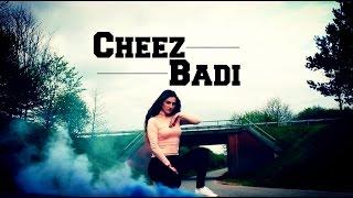 Dance on: Cheez Badi width=