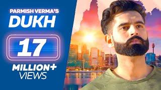 DUKH (Full Song) Anmol ft. Parmish Verma | M Vee | New Punjabi Sad Songs 2018 width=