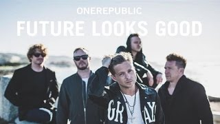 FUTURE LOOKS GOOD - ONEREPUBLIC karaoke version ( no vocal )  instrumental