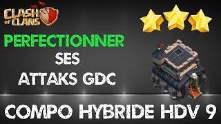 getlinkyoutube.com-[Hdv 9] Attaques et compo GDC 3 étoiles - Clash of Clans