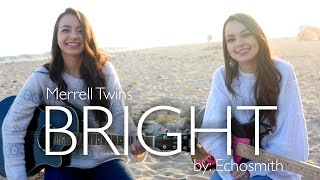 Bright by Echosmith - Merrell Twins (cover)