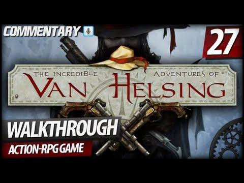 The Incredible Adventures of Van Helsing - Walkthrough PART 27 | Nikola Tesla's Help (Commentary)