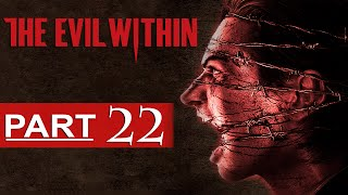 getlinkyoutube.com-The Evil Within Walkthrough Part 22 [1080p HD] The Evil Within Gameplay - No Commentary