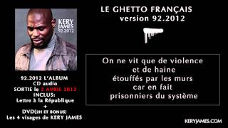 Kery James - Le Ghetto Français
