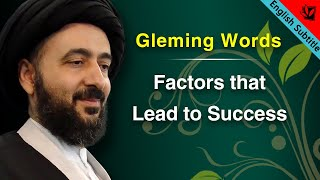 Gleaming Words - Factors that Lead to Success - Ayatollah Sayed Mohammad Redha Shirazi