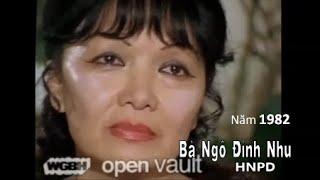 Bà Ngô Đình Nhu  năm 1982 (phụ đề Việt Ngữ by con dân PhuCam, Phước Quả)