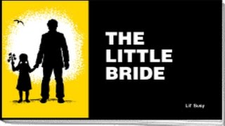 getlinkyoutube.com-The Little Bride: A Chick Tract