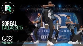getlinkyoutube.com-SoReal | 1st Place Adult Division | FRONTROW | World of Dance Dallas 2015 #WODDALLAS2015