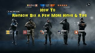 getlinkyoutube.com-How To: Rainbow Six Siege - 10 More Hints and Tips
