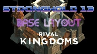 getlinkyoutube.com-Rival Kingdoms - UTIMATE STRONGHOLD 13 BASE LAYOUT! iOS/Android