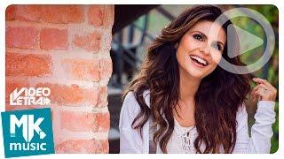 Depois da Cruz - Aline Barros - COM LETRA (VideoLETRA® oficial MK Music)