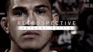 "Retrospective: Anthony ""Showtime"" Pettis - Full Episode"