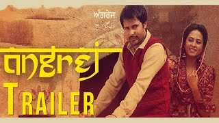 getlinkyoutube.com-Angrej | Official Trailer | Amrinder Gill | Releasing on 31st July 2015