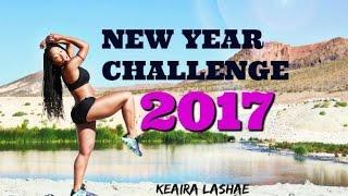getlinkyoutube.com-2017 New Year Fitness Challenge -Keaira LaShae