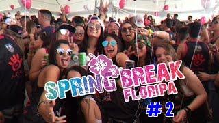 getlinkyoutube.com-SPRING BREAK FLORIPA #2
