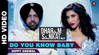 Do You Know Baby   Dharam Sankat Mein   Gippy Grewal & Sophie Choudry   Paresh Rawal