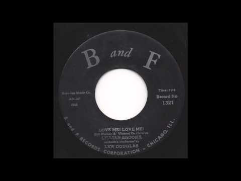 Lillian Brooks - Love Me! Love Me! - 50's Pop - B and F