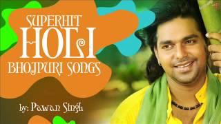 getlinkyoutube.com-Superhit Bhojpuri Holi Songs By PAWAN SINGH [ Audio Songs ]