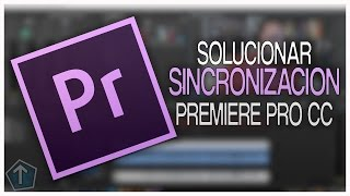 getlinkyoutube.com-Como Solucionar el Problema de Sincronizacion de Video y Audio en Adobe Premiere Pro