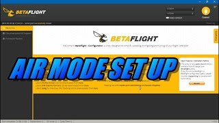 Air Mode Set Up In Betaflight (plus idle speed)