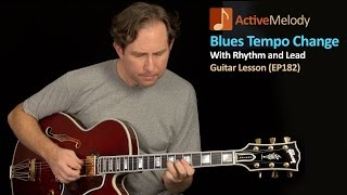 getlinkyoutube.com-Blues Guitar Lesson With a Tempo Change - Includes Rhythm and Lead - EP182