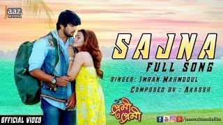 getlinkyoutube.com-Sajna Full Video | Arifin Shuvoo | Nusraat Faria | Imran | Akassh | Premi O Premi Bengali Movie 2016