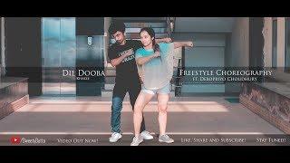 Dil Dooba-Khakee   Freestyle Dance   Arpita Dutta ft. Debopriyo Choudhury