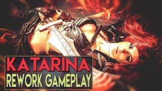 getlinkyoutube.com-KATARINA REWORK Pre-Season 7 Full Gameplay - League of Legends