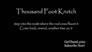getlinkyoutube.com-Thousand Foot Krutch - Welcome to the Masquerade (Lyrics) - GetThemLyrics