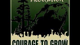 getlinkyoutube.com-Rebelution - Courage To Grow *FULL ALBUM* HD