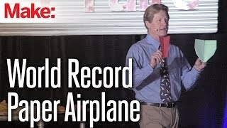 getlinkyoutube.com-The World Record Paper Airplane - John Collins
