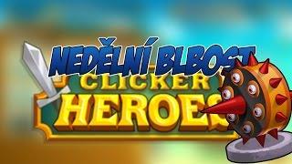 getlinkyoutube.com-Nedělní Blbosti | Clicker Heroes - Návyková Hra Zadarmo | 1080p
