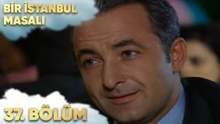 getlinkyoutube.com-Bir İstanbul Masalı 37. Bölüm