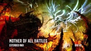getlinkyoutube.com-Mother of All Battles [Extended RMX] ~ GRV Music - Immediate Music
