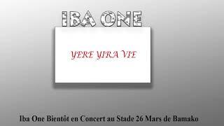 Iba One - Yere yira vie ( Son Officiel )