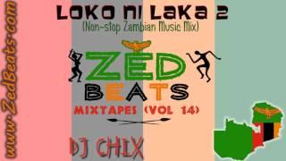 ZedBeats Mixtapes (Vol. 14) - Loko Ni Laka 2013 (Non-Stop Zambian Music Mix) width=