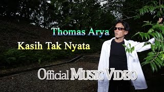 getlinkyoutube.com-Thomas Arya - Kasih Tak Nyata [Official Music Video HD]