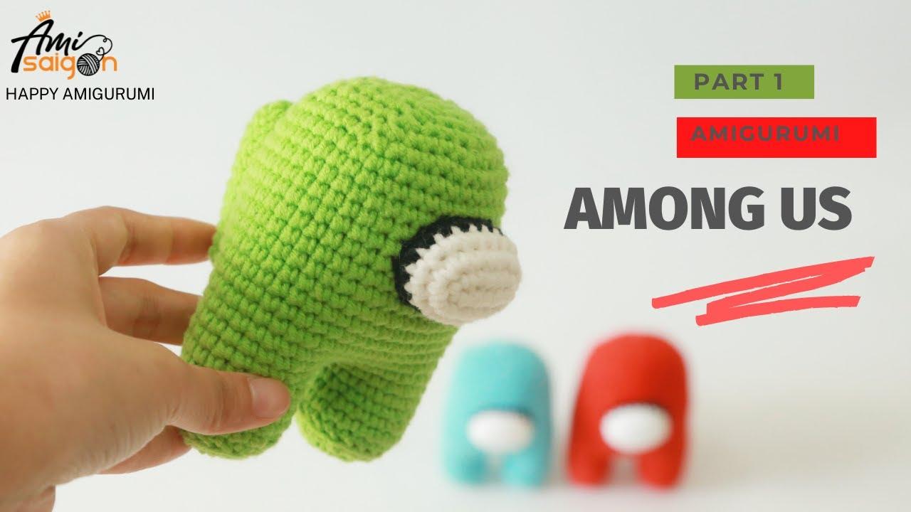 Hướng dẫn móc Among Us bằng len siêu dễ! (P1/3)