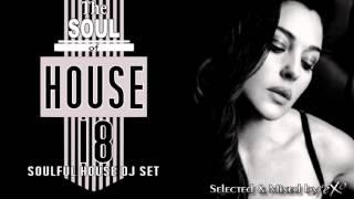 getlinkyoutube.com-The Soul of House Vol. 18 (Soulful House Mix)