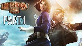 getlinkyoutube.com-Bioshock Infinite Gameplay Walkthrough Part 1 - Welcome To Columbia (PC)