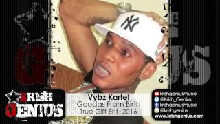Vybz Kartel - Goodas From Birth