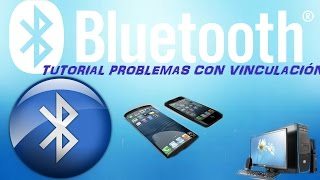 getlinkyoutube.com-Bluetooth tutorial solución problemas con la vinculación