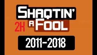 Shaqtin' A Fool 2011-2018