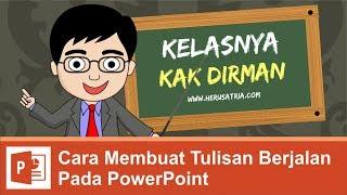 getlinkyoutube.com-CARA MEMBUAT TULISAN (TEXT) BERJALAN PADA POWER POINT