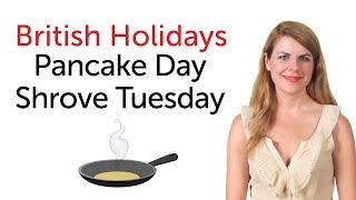getlinkyoutube.com-British Holidays - Pancake Day and Shrove Tuesday