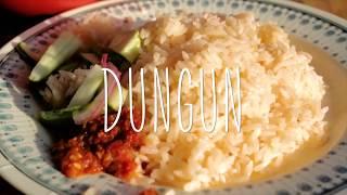 EAT: Dungun