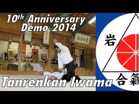 10th Anniversary Demonstration June 28th 2014: Tanrenkan, Iwama