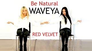 getlinkyoutube.com-Waveya Red Velvet_Be Natural 레드벨벳 cover dance