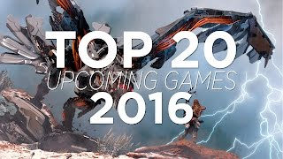 getlinkyoutube.com-TOP 20 UPCOMING GAMES 2016 | HD