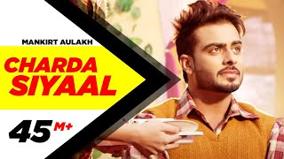 getlinkyoutube.com-Charda Siyaal  (Full Song) - Mankirt Aulakh | Latest Punjabi Songs 2016 | Speed Records